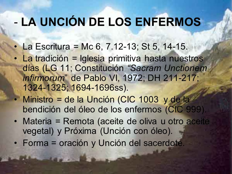 - LA UNCIÓN DE LOS ENFERMOS