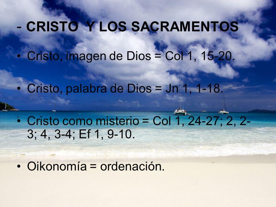 - CRISTO Y LOS SACRAMENTOS