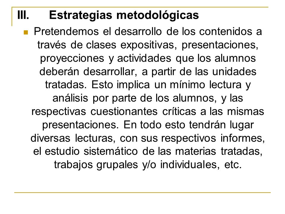 III. Estrategias metodológicas