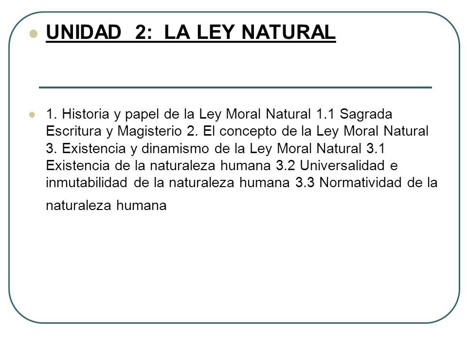 UNIDAD 2: LA LEY NATURAL