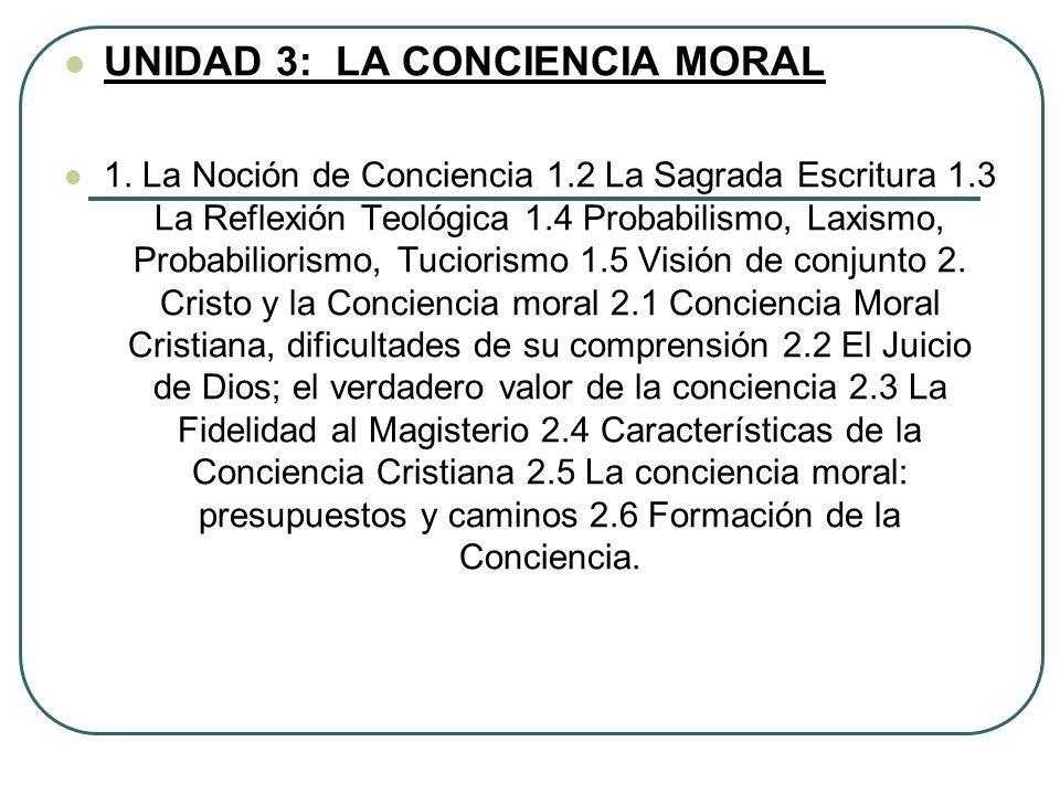 UNIDAD 3: LA CONCIENCIA MORAL