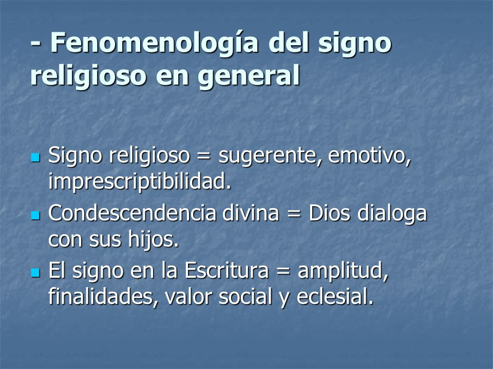 - Fenomenología del signo religioso en general