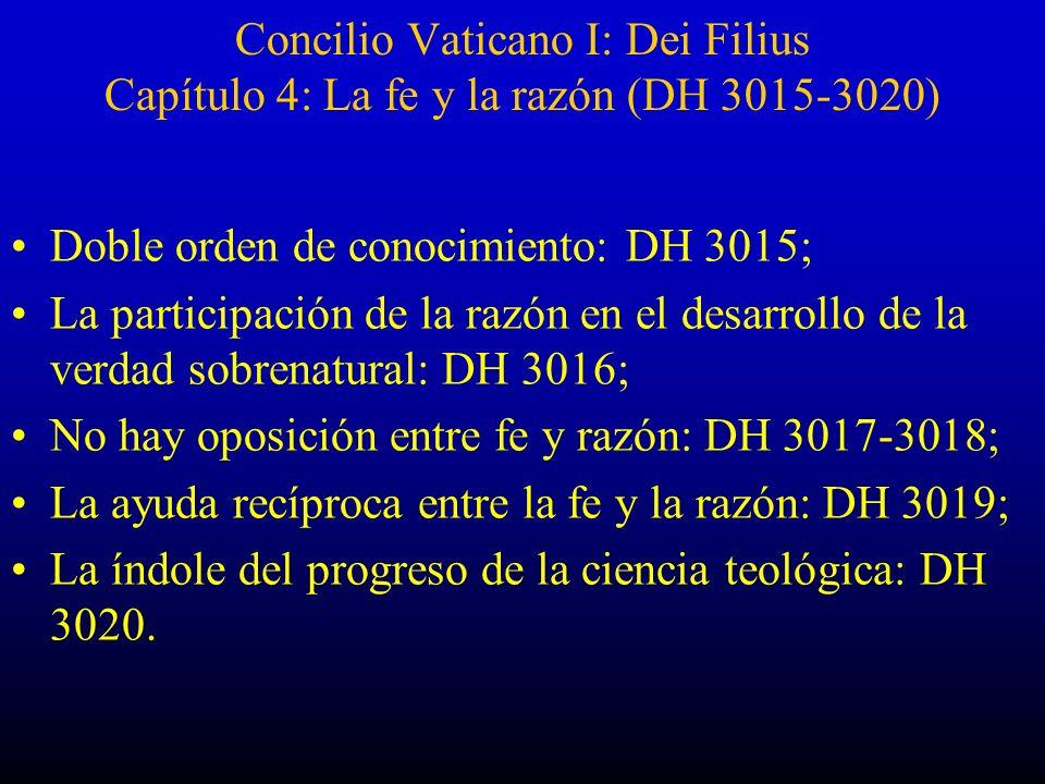 Concilio Vaticano I: Dei Filius Capítulo 4: La fe y la razón (DH 3015-3020)