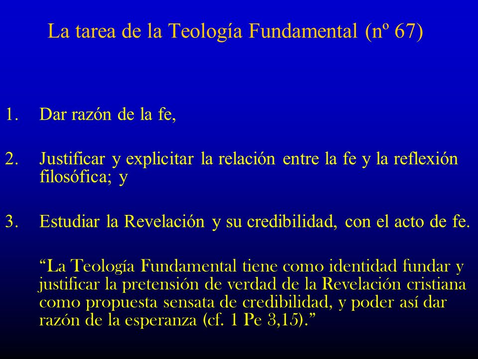 La tarea de la Teología Fundamental (nº 67)