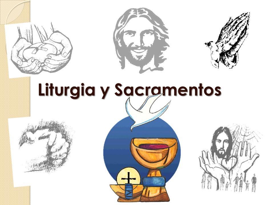 Liturgia y Sacramentos