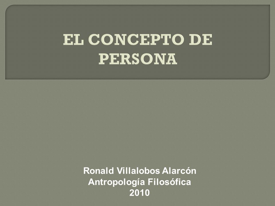 Ronald Villalobos Alarcón Antropología Filosófica 2010