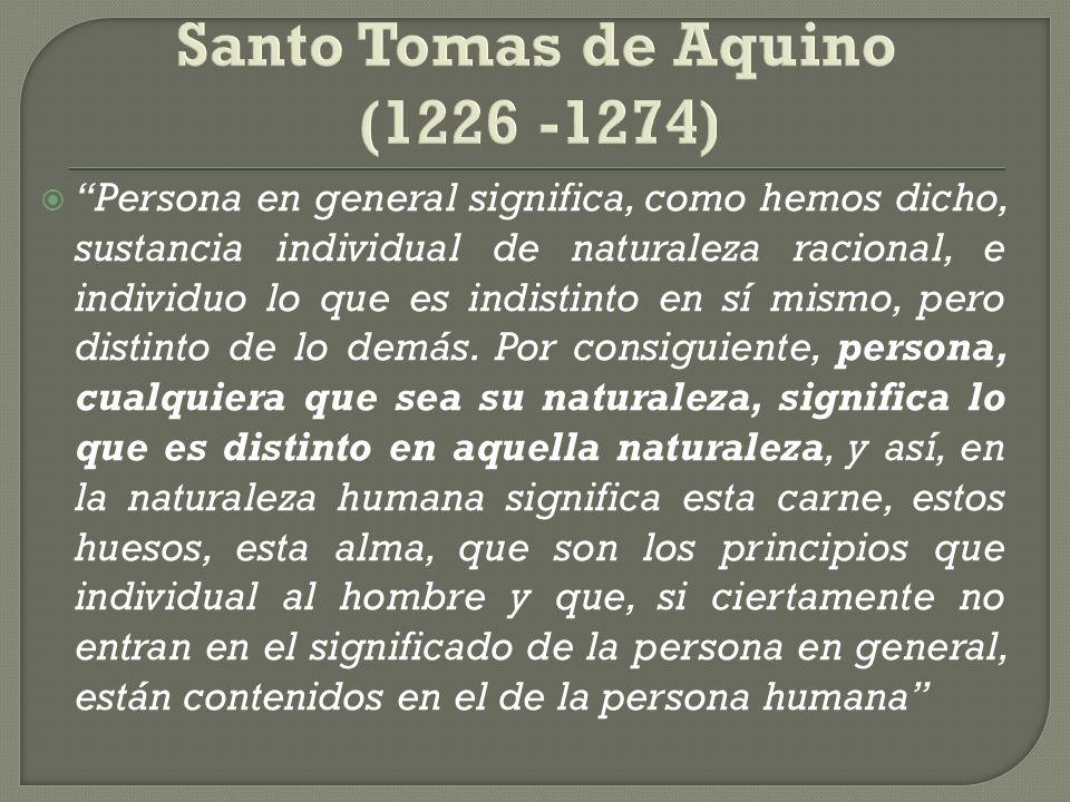 Santo Tomas de Aquino (1226 -1274)