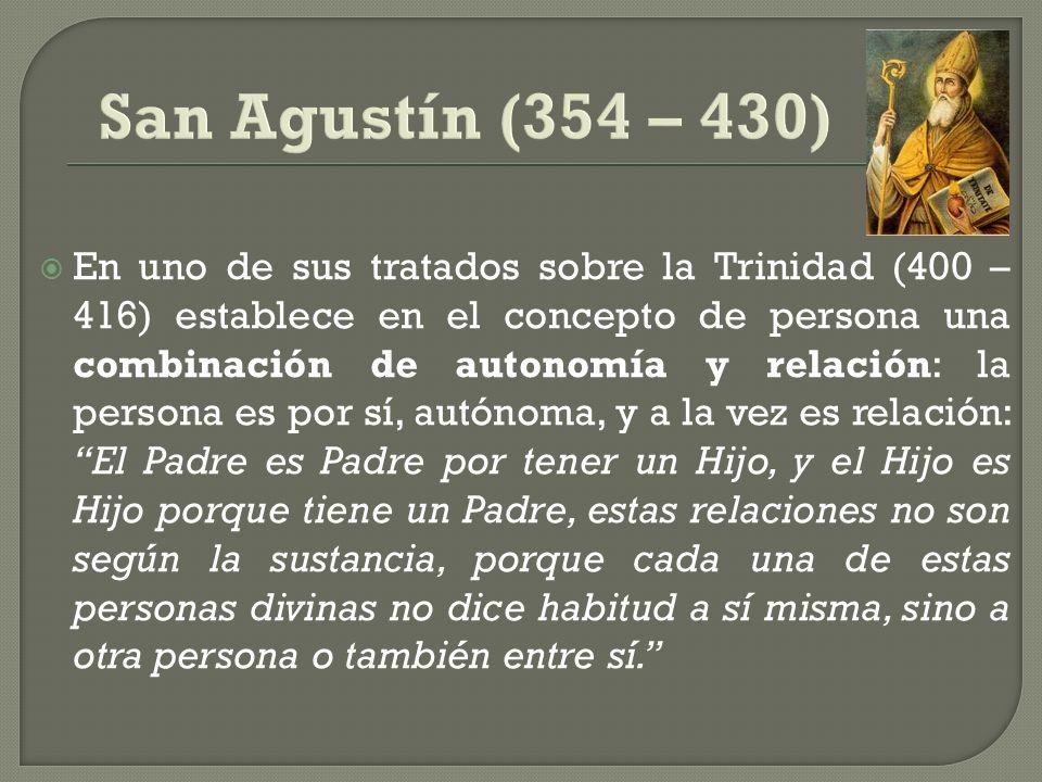 San Agustín (354 – 430)