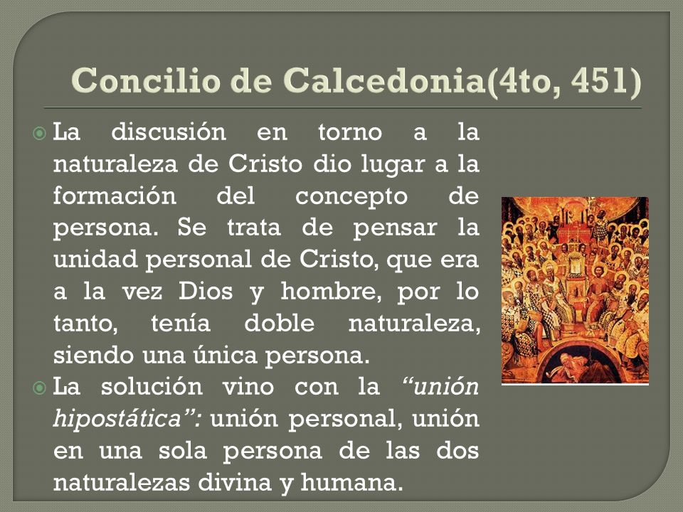 Concilio de Calcedonia(4to, 451)