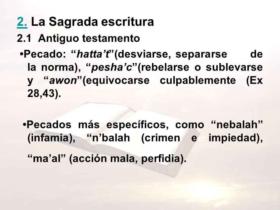 2. La Sagrada escritura 2.1 Antiguo testamento