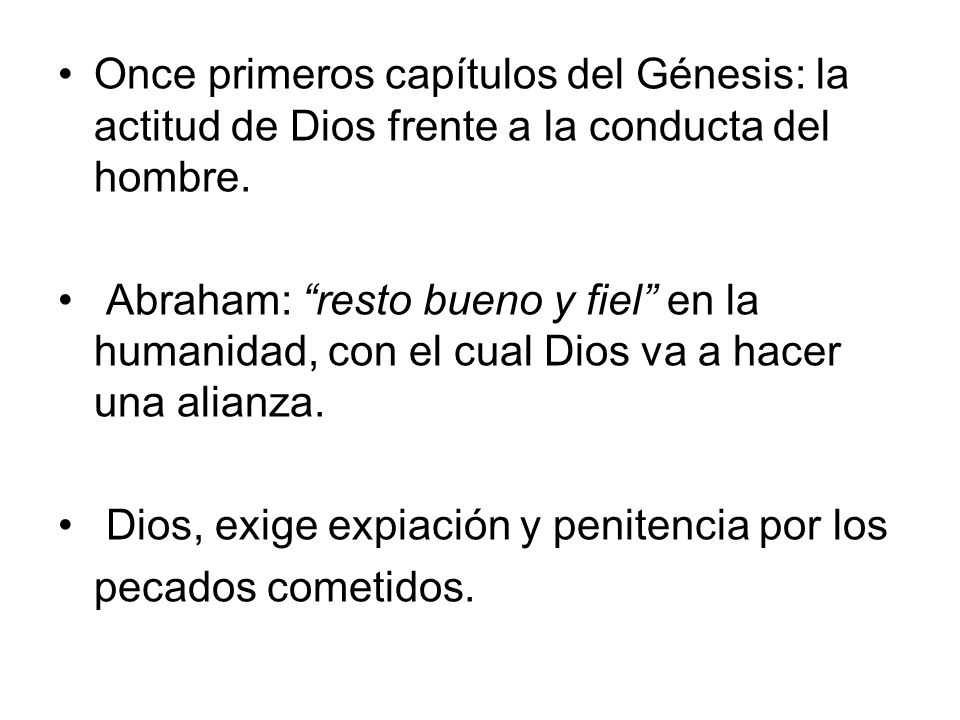 Once primeros capítulos del Génesis: la actitud de Dios frente a la conducta del hombre.