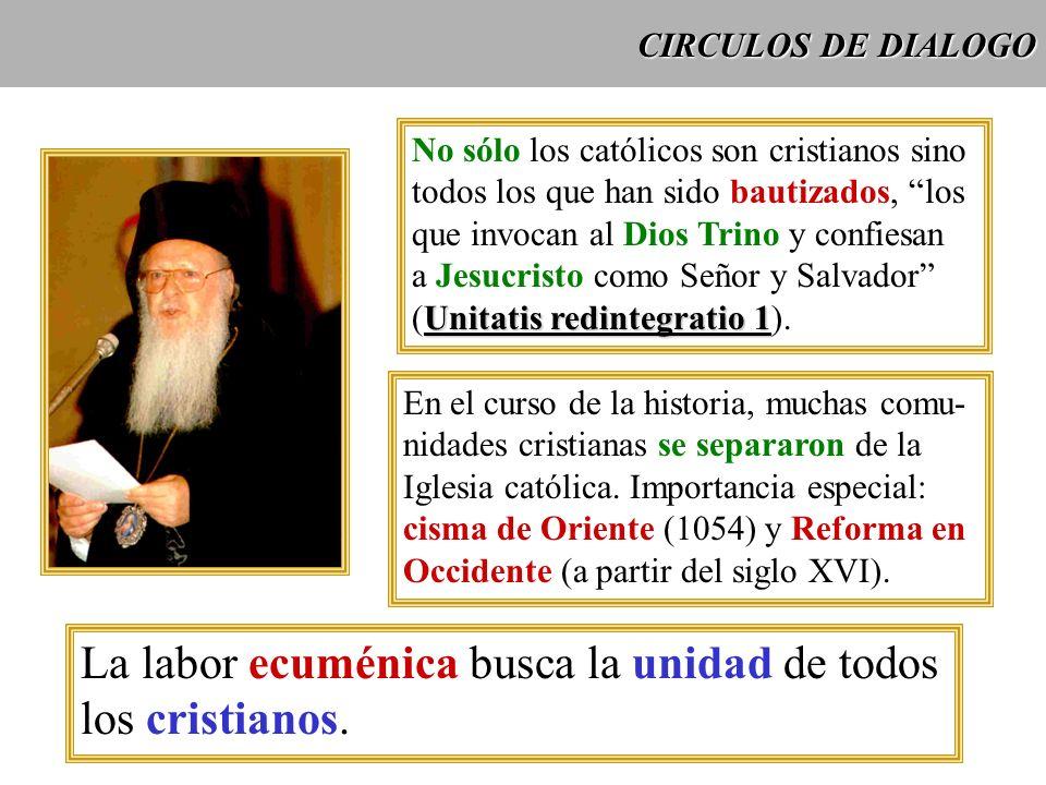 La labor ecuménica busca la unidad de todos los cristianos.