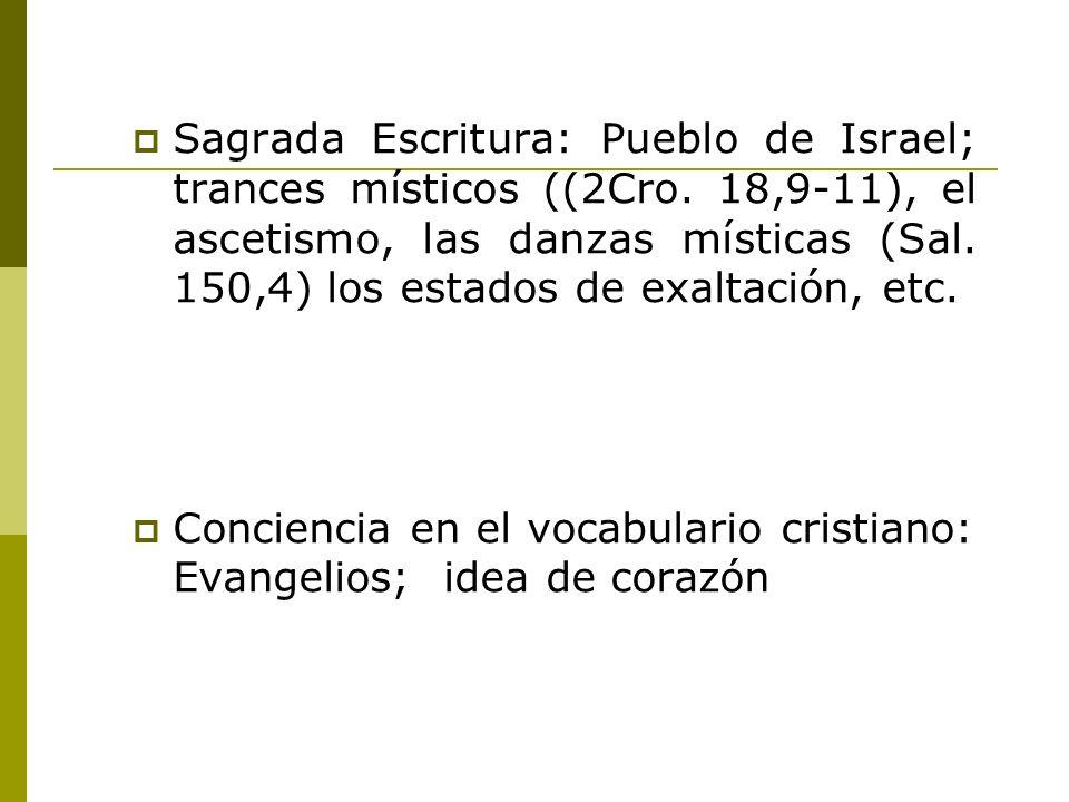 Sagrada Escritura: Pueblo de Israel; trances místicos ((2Cro