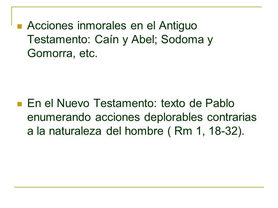 Acciones inmorales en el Antiguo Testamento: Caín y Abel; Sodoma y Gomorra, etc.