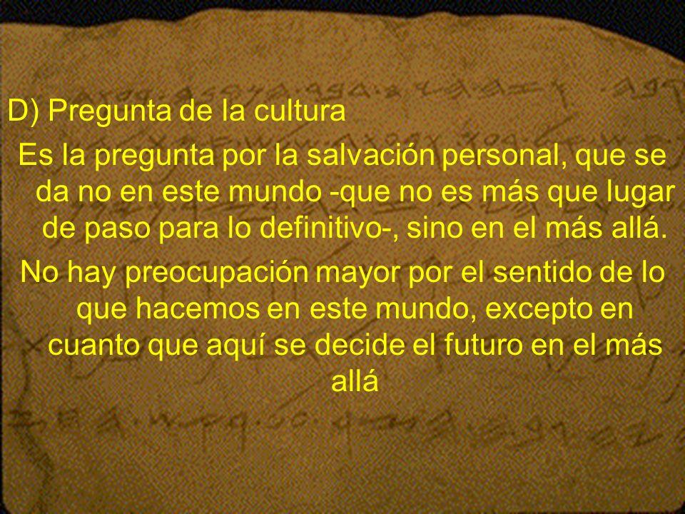 D) Pregunta de la cultura