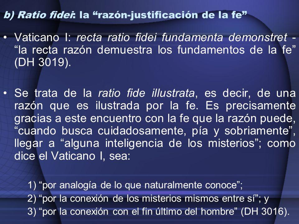 b) Ratio fidei: la razón-justificación de la fe
