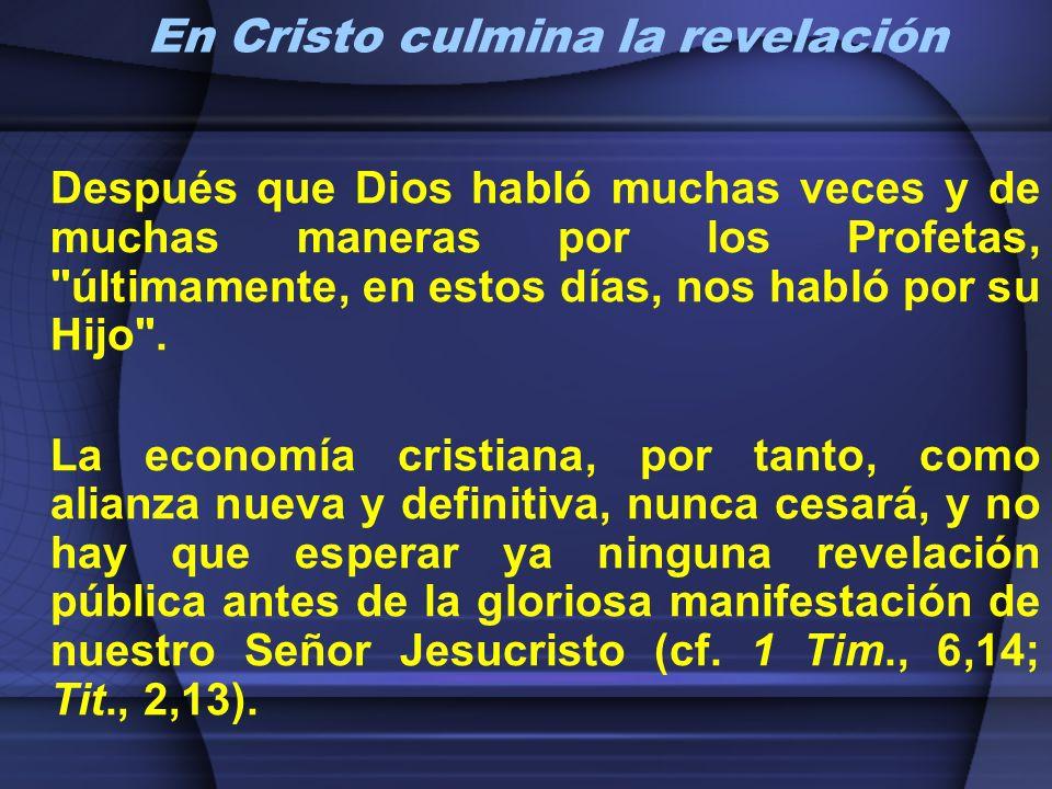 En Cristo culmina la revelación