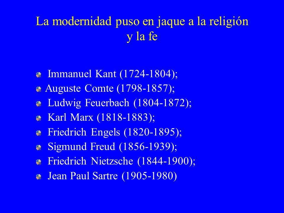 La modernidad puso en jaque a la religión y la fe