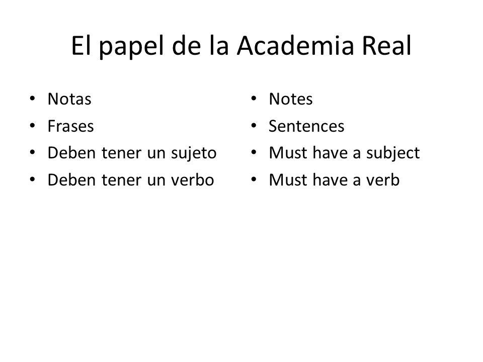 El papel de la Academia Real