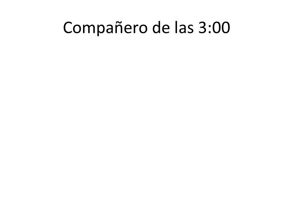 Compañero de las 3:00