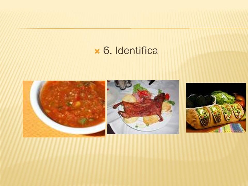 6. Identifica