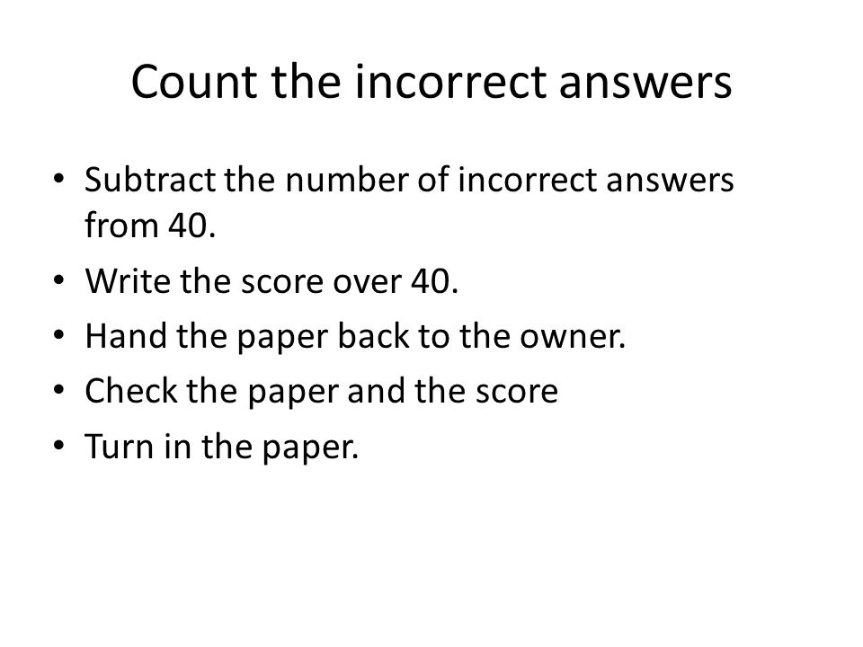 Count the incorrect answers