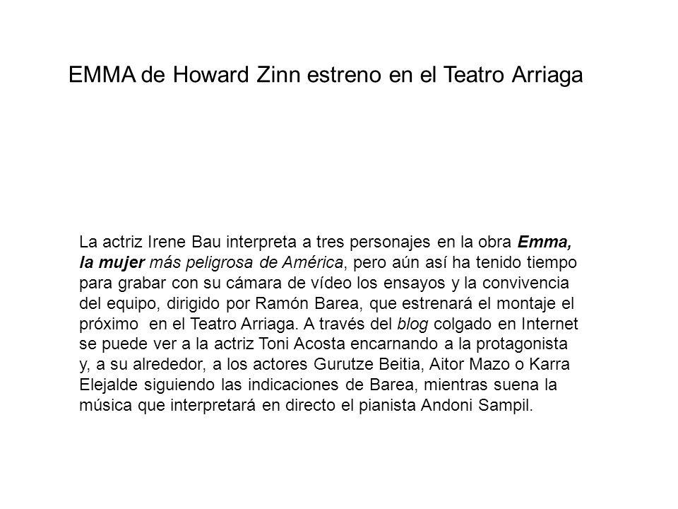 EMMA de Howard Zinn estreno en el Teatro Arriaga