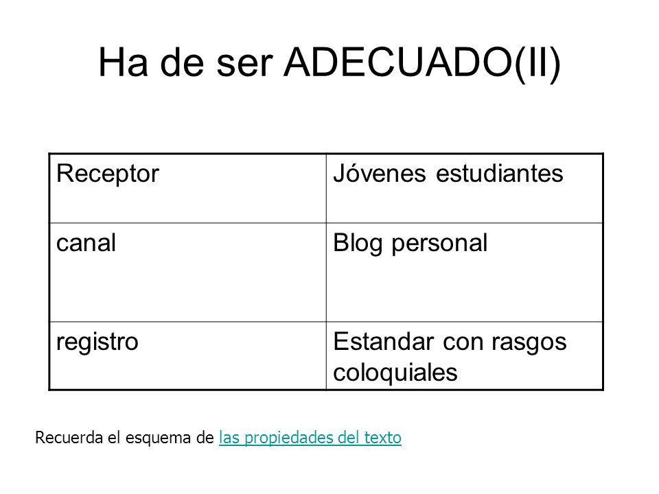 Ha de ser ADECUADO(II) Receptor Jóvenes estudiantes canal