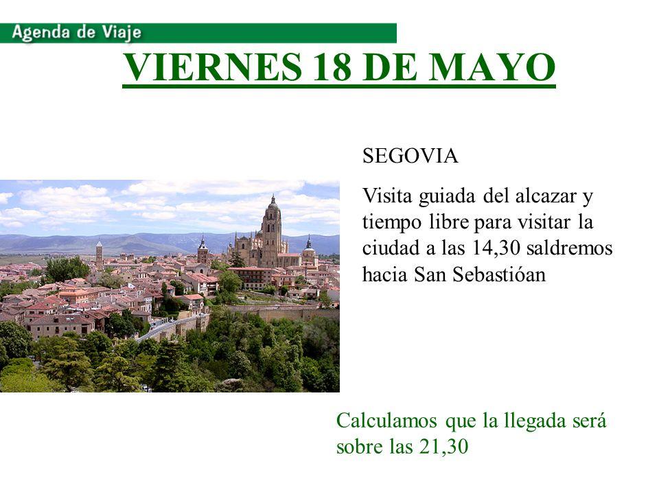 VIERNES 18 DE MAYO SEGOVIA