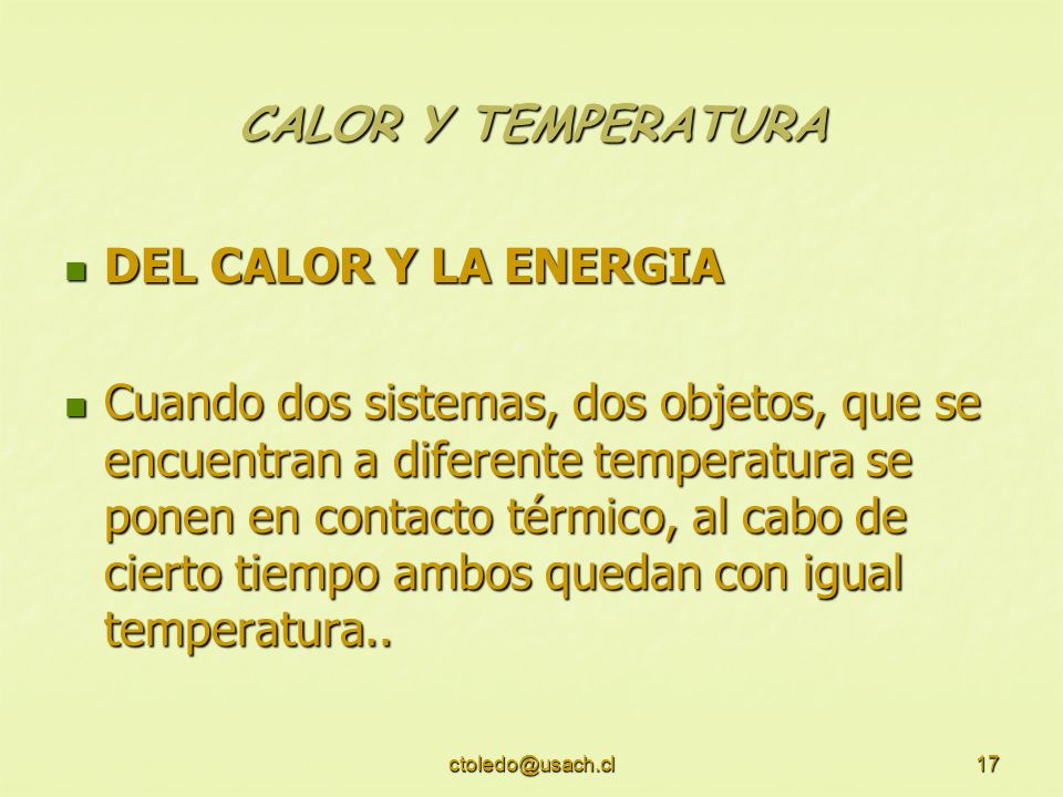 CALOR Y TEMPERATURA DEL CALOR Y LA ENERGIA