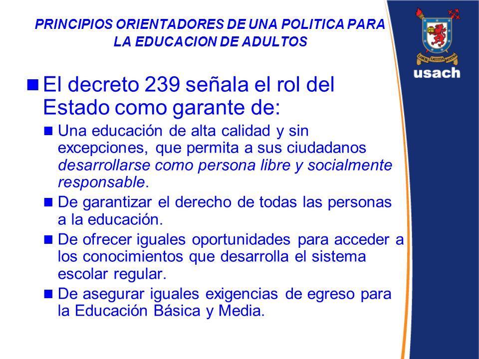 PRINCIPIOS ORIENTADORES DE UNA POLITICA PARA LA EDUCACION DE ADULTOS