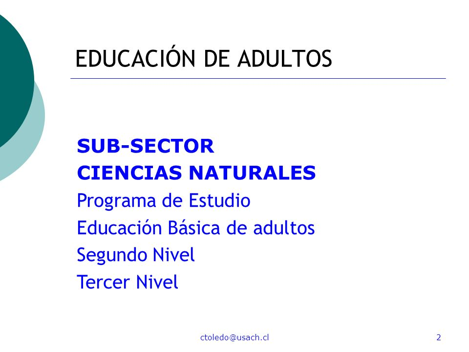 EDUCACIÓN DE ADULTOS SUB-SECTOR CIENCIAS NATURALES Programa de Estudio