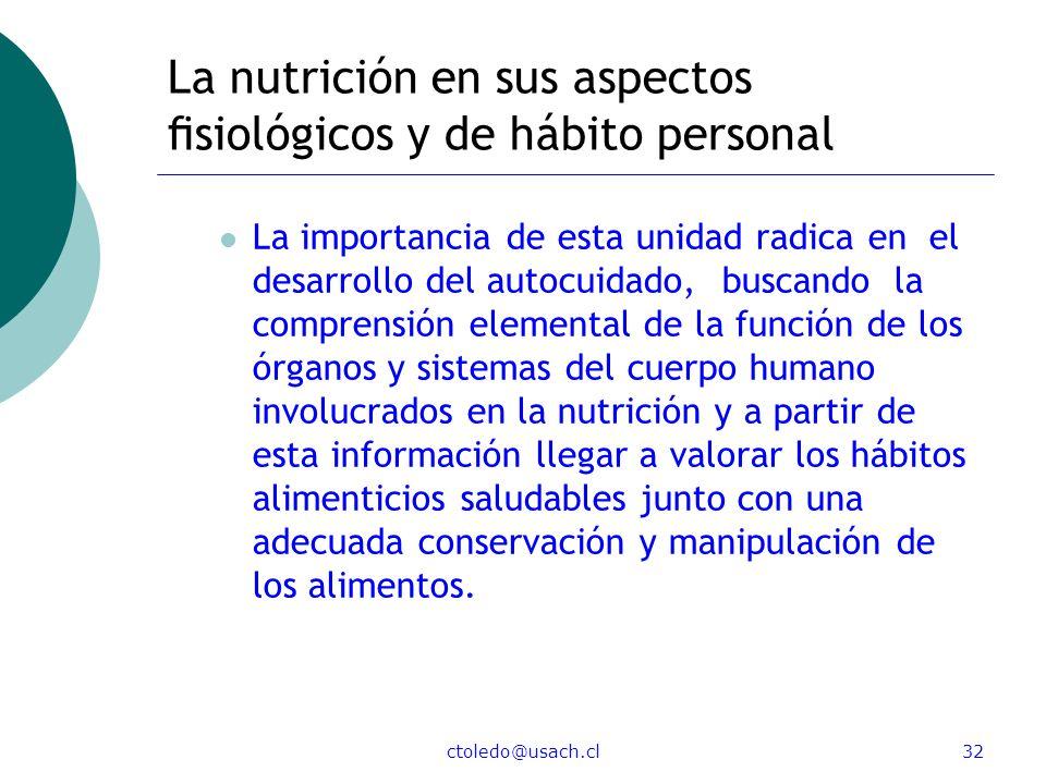 La nutrición en sus aspectos fisiológicos y de hábito personal