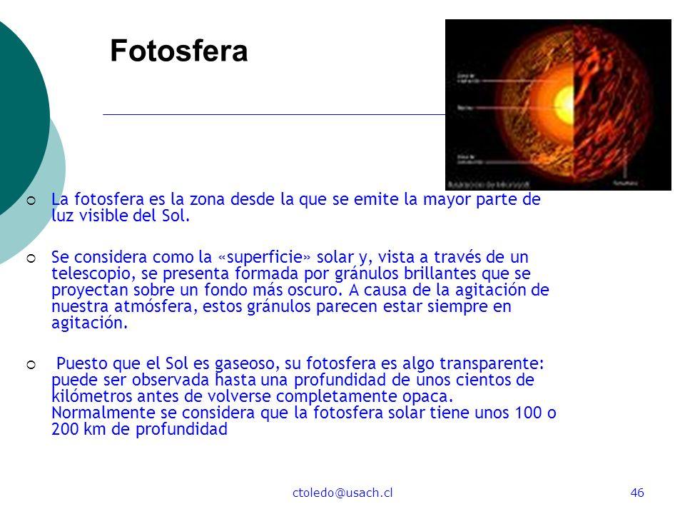 Fotosfera La fotosfera es la zona desde la que se emite la mayor parte de luz visible del Sol.