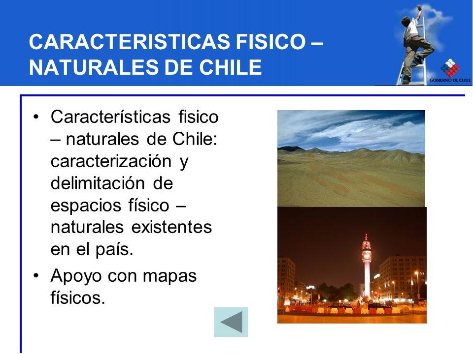 CARACTERISTICAS FISICO – NATURALES DE CHILE