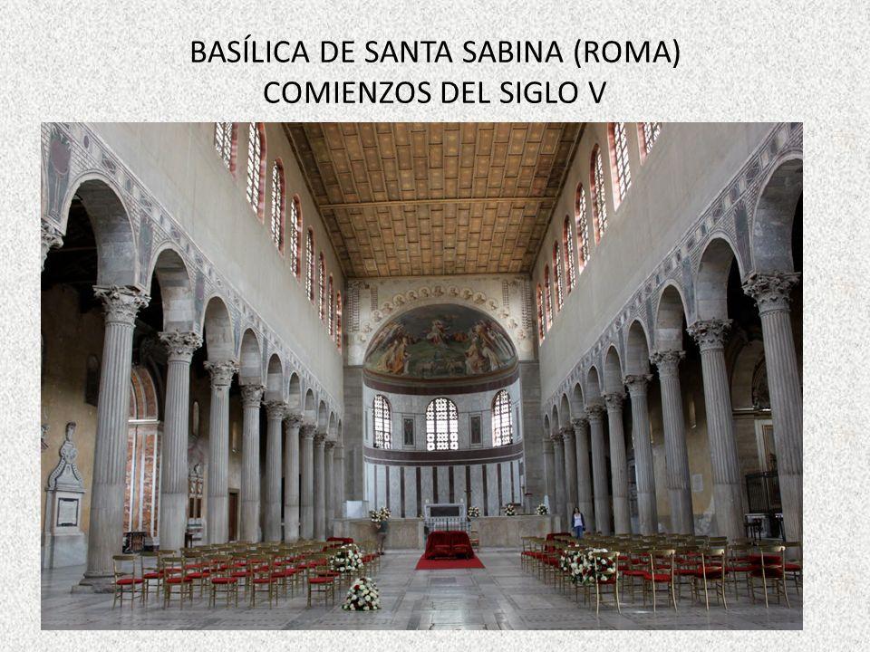 BASÍLICA DE SANTA SABINA (ROMA) COMIENZOS DEL SIGLO V