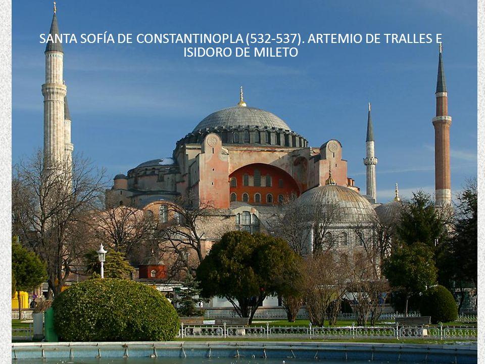 Santa Sofía de Constantinopla (532-537)