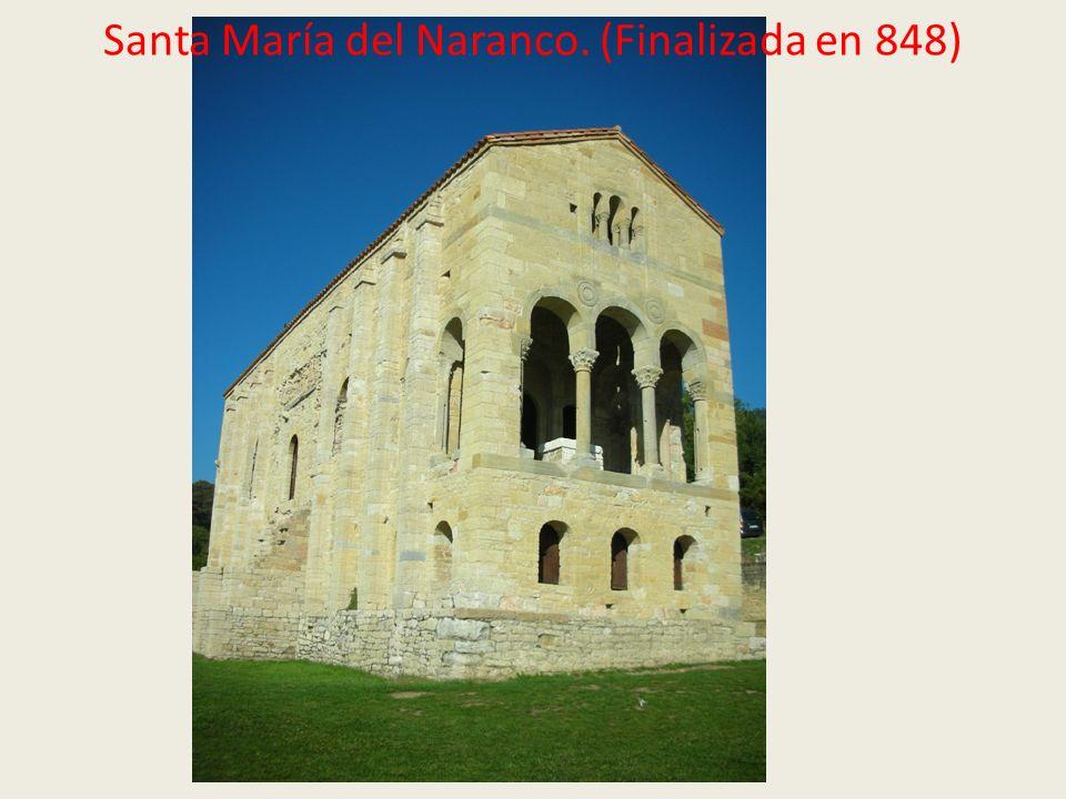 Santa María del Naranco. (Finalizada en 848)
