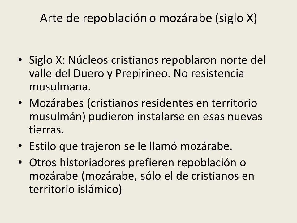 Arte de repoblación o mozárabe (siglo X)