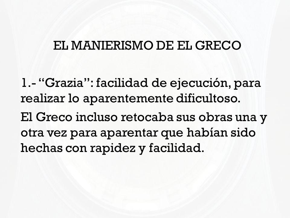 EL MANIERISMO DE EL GRECO
