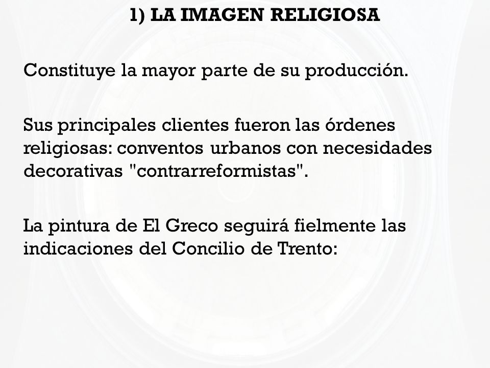 1) LA IMAGEN RELIGIOSAConstituye la mayor parte de su producción.