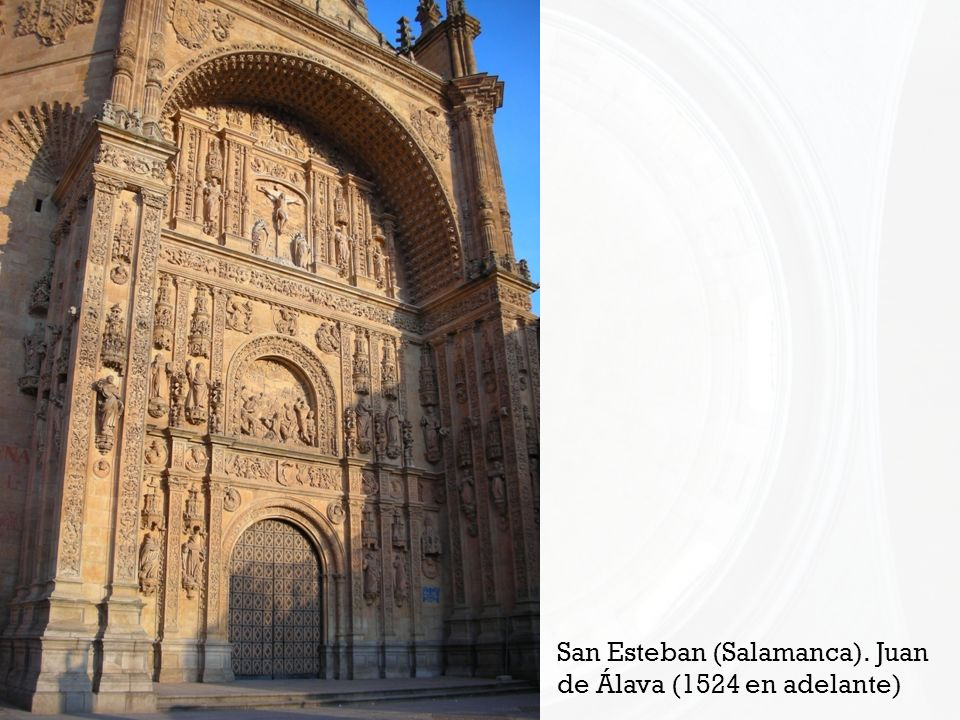 San Esteban (Salamanca). Juan de Álava (1524 en adelante)