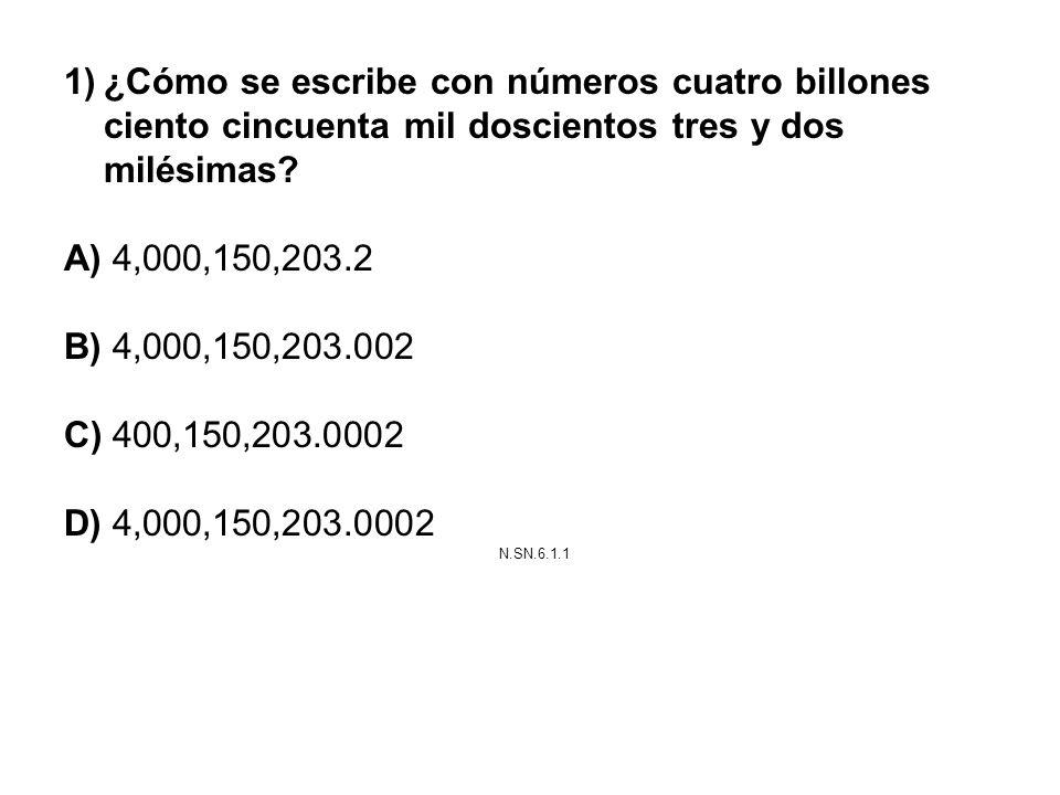 ¿Cómo se escribe con números cuatro billones ciento cincuenta mil doscientos tres y dos milésimas