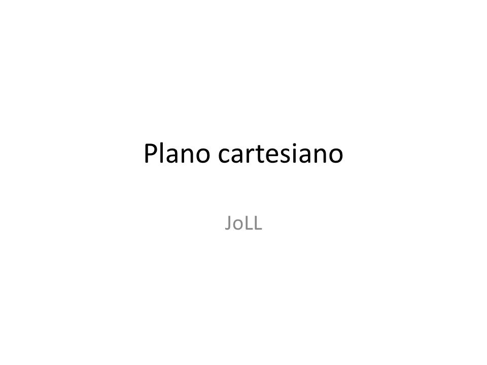 Plano cartesiano JoLL