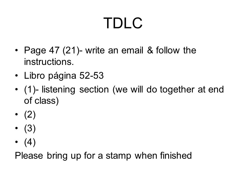 TDLC Page 47 (21)- write an  & follow the instructions.