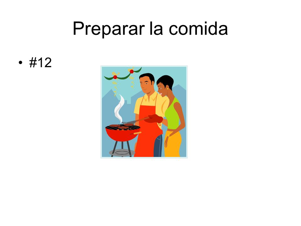 Preparar la comida #12