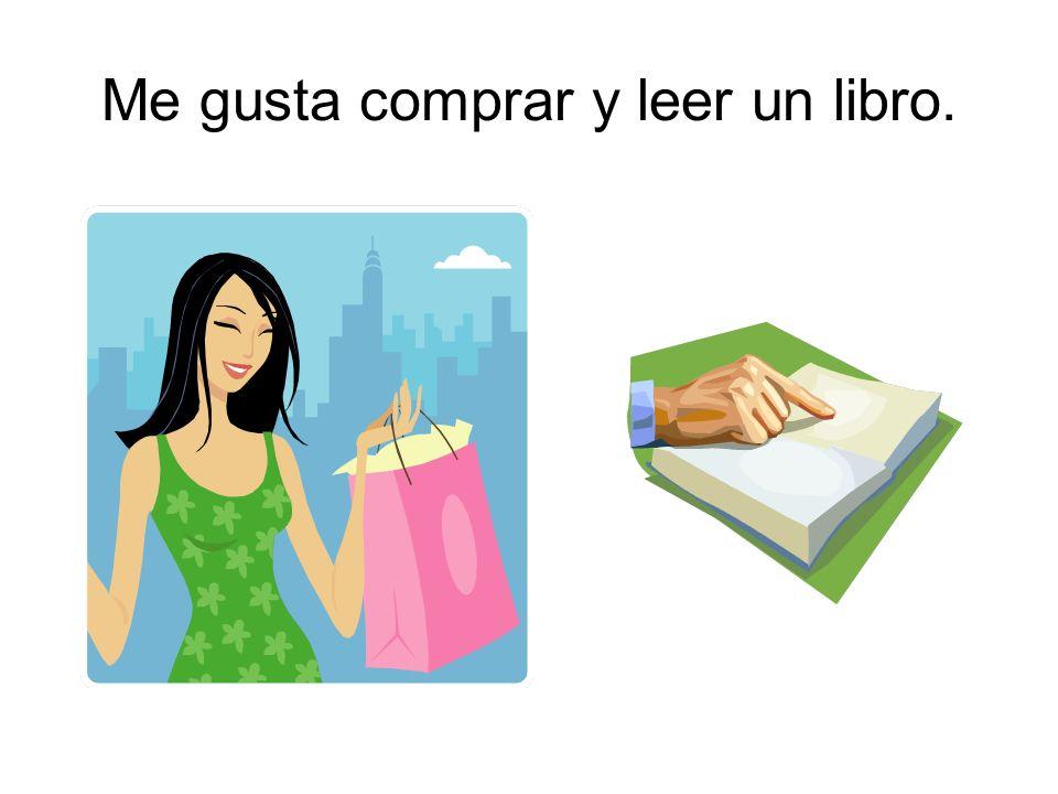 Me gusta comprar y leer un libro.
