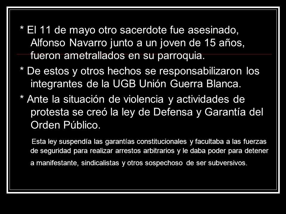 * El 11 de mayo otro sacerdote fue asesinado, Alfonso Navarro junto a un joven de 15 años, fueron ametrallados en su parroquia.