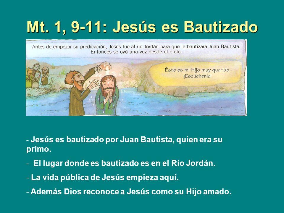 Mt. 1, 9-11: Jesús es Bautizado