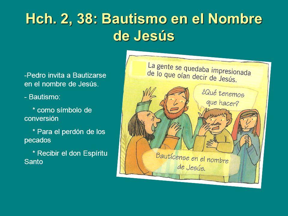 Hch. 2, 38: Bautismo en el Nombre de Jesús